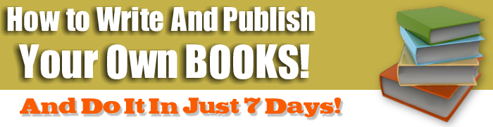 How to Write and Publish Your Own Books