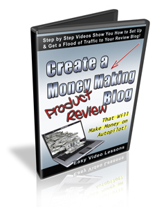 Create A Money Making Product Review Blog